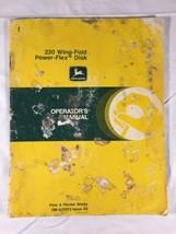 John Deere Operator's Manual 230 Wing Fold Power Flex Disk Owners Manual - $14.50
