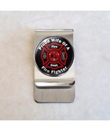 Choose  Proud Family Member Fire Fighter Stainless Steel Money Clip - $20.00