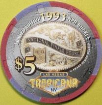 $5 Casino Chip. Tropicana, Las Vegas, NV. National Rodeo Finals 1993. Q99. - $5.95