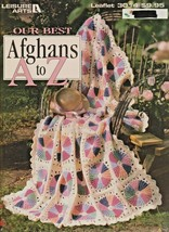 "Leisure Arts Booklet ""Our BEST Afghans A to Z"" Beautiful Patterns - Gent... - $11.00"