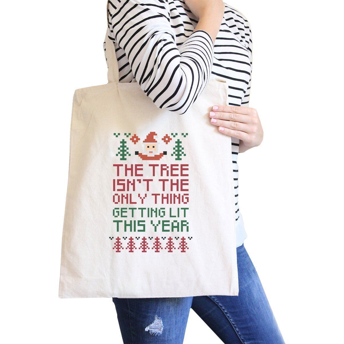 Primary image for The Tree Is Not The Only Thing Getting Lit This Year Natural Canvas Bags