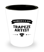 World Class Trapeze Artist Shot Glass - 1.5 oz Ceramic Cup For Sports Fans  - $12.95