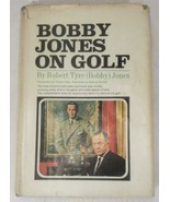 BOBBY JONES ON GOLF Robert Tyre (Bobby) Jones 1966 First Edition HC/DJ - $49.99