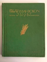 The Wissahickon Valley Within the City of Philadelphia by Fances Brandt ... - $215.60