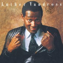 Never Too Much Luther Vandross - $16.00