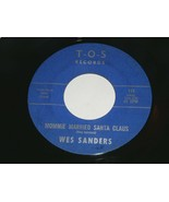 Wes Sanders Mommie Married Santa Claus Away In A Manger 45 Rpm Record TO... - $149.99