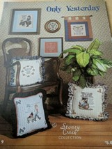 """Stoney Creek Collection Book 9 """"Only Yesterday"""" Counted Cross Stitch Designs - $3.96"""