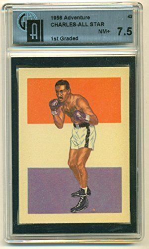 1956 Topps Adventure Charles All-Star #42 1st Graded GAI 7.5 NM+ Graded Boxing C