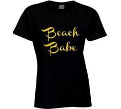 Beach Babe T Shirt Womens Fitted Novelty Glam Fashion Clothing Sexy Gift... - $14.82+