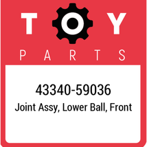 43340-59036 Toyota Lexball Joint Lower, New Genuine OEM Part - $107.65