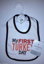 NWT CARTER'S BABY BIB ~ MY FIRST TURKEY DAY ~ ONE SIZE ~ free shipping t... - $11.76
