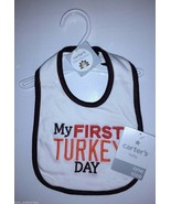 NWT CARTER'S BABY BIB ~ MY FIRST TURKEY DAY ~ ONE SIZE ~ free shipping t... - $11.30
