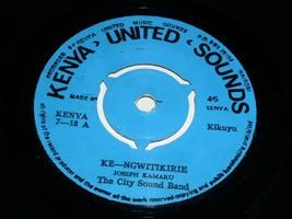 Joseph Kamaru The City Sound Band Ke Ngwitikirie Kiuru 45 Rpm Record Kenya - $499.99