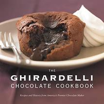 The Ghirardelli Chocolate Cookbook: Recipes and History from America's Premier C - $24.75