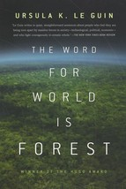 The Word for World is Forest - $9,999.00