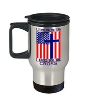 I Stand For The Flag I Kneel For The Cross 14 oz. Stainless Travel Mug - $19.99