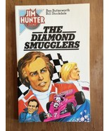 Jim Hunter THE DIAMOND SMUGGLERS Butterworth Stockdale MINT - $9.49