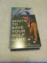 15 Shots To Save Your Golf Game VHS - $7.99