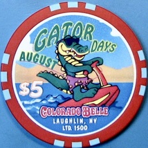 $5 Casino Chip. Colorado Belle, Laughlin, NV. August Gator Days 1998. T26. - $6.99