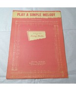 1950 Vintage Play a Simple Melody Irving Berlin Piano Sheet Music  - $2.96