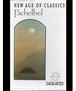 Chacra Artists: New Age Of Classics Pachelbel Cassette NM Canada Chacra ... - $4.94