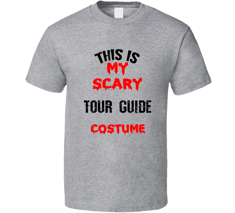 Primary image for This Is My Scary Tour Guide  Costume Funny Occupation Halloween T Shirt
