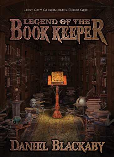Primary image for Legend of the Book Keeper (Lost City Chronicles, Book 1) (Lost City Chronicles (