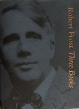 Three Books Frost, Robert - $5.99
