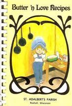 Butter 'n Love Recipes [Spiral-bound] St. Adalbert's Parish - $6.80