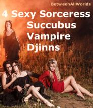 csr ent 4 Sexy Female Sorceress Succubus Vampire Djinns + 3rd Eye & Weal... - $155.00
