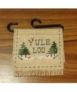 Yule Log Counted Cross Stitch Decoration - $2.00