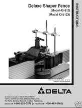 Delta Shaper Fence 43-812 & 43-812X Instruction Manual - $10.88