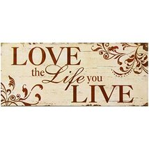 Decorative Wood Wall Hanging Sign Love the Life you Live Burnt Orange Be... - $14.85