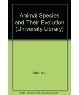 Animal species and their evolution (Hutchinson university library: Biolo... - $92.57