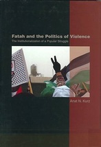 Fatah and the Politics of Violence by Kurz, Anat - $49.99