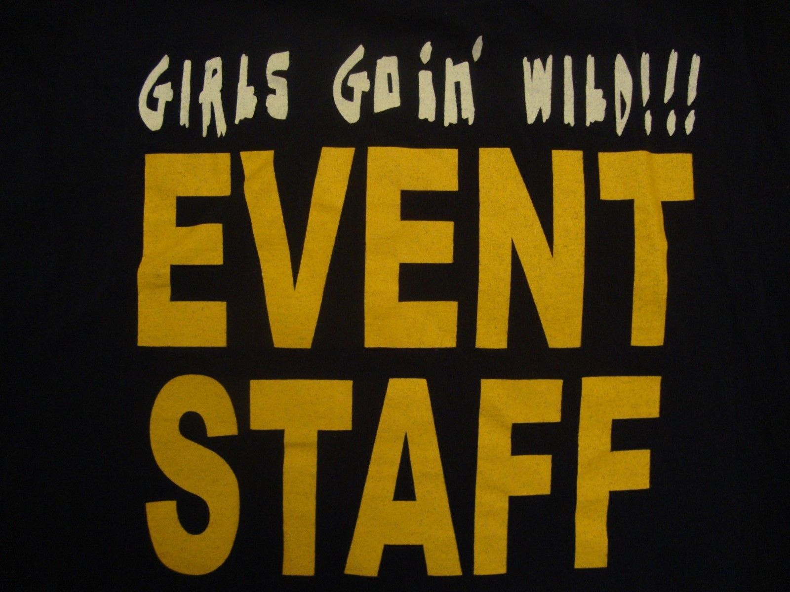 Primary image for Girls Goin' Wild!!! Event staff blue t shirt size M