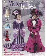 """Victorian Ladies, Annie's Crochet Pattern Book 874615 for 14-1/2"""" Fashio... - $3.95"""