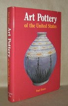 ART POTTERY OF THE UNITED STATES  An Encyclopedia - Evans, Paul - 2nd Ed... - $74.25