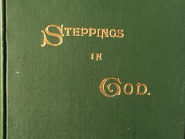 Steppings In God by Mary Mossman 1901 - $73.50