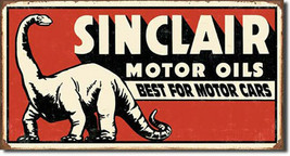 Sinclair Dinosaur Motor Oil Best for Motor Cars Rustic Metal Sign - $20.95