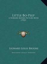 Little Bo-Peep: A Nursery Rhyme Picture Book (1922) [Hardcover] Brooke, ... - $19.56