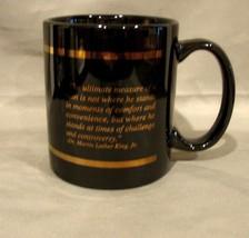 MLK Center for Non Violent Social ChangeCeramic Black and Gold Mug: The Ultimate - $5.90