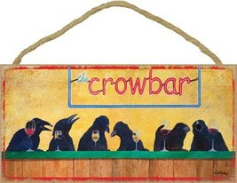 "The Crowbar 5"" x 10"" wood plaque, sign - Features the artwork of JQ Lice... - $12.86"