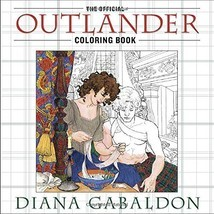The Official Outlander Coloring Book: An Adult Coloring Book by Diana Ga... - £11.34 GBP