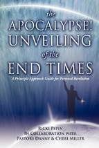 The Apocalypse! Unveiling of the End Times Pepin, Ricki; Miller, Pastor ... - $13.99