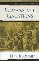 Romans and Galatians (Ironside Expository Commentaries) [Hardcover] Iron... - $19.75