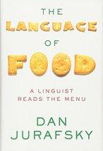 The Language of Food: A Linguist Reads the Menu [Hardcover] Jurafsky, Dan image 1