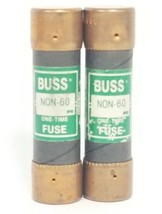 LOT OF 2 COOPER BUSSMANN NON-60 ONE-TIME FUSES NON60