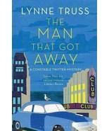 THE MAN THAT GOT AWAY BY LYNNE TRUSS HARDBOUND NEW: B19-19 - $19.50