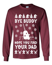 645 Bye Buddy Long Sleeve Shirt ugly christmas sweater party elf funny narwhal - $18.00+